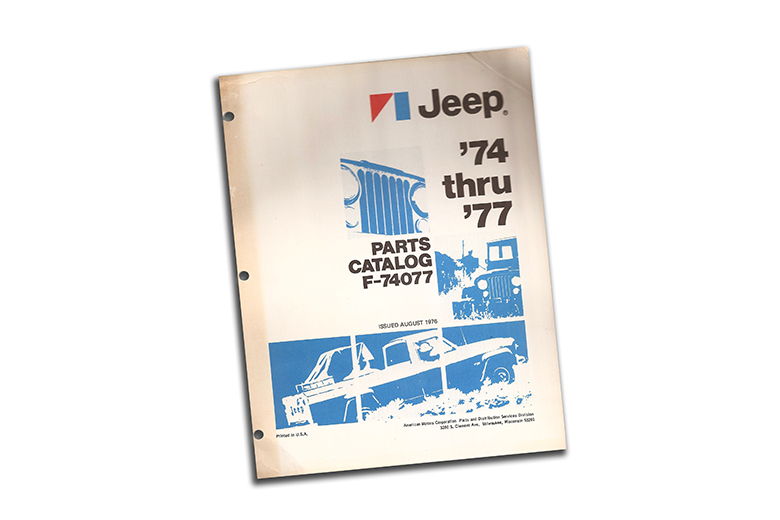 Parts Catalog for 1974 through 1977  Jeep
