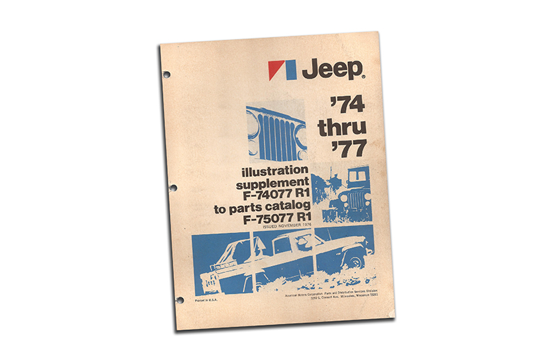 Parts Catalog for 1974 through 1977 AMC Jeep revision 1