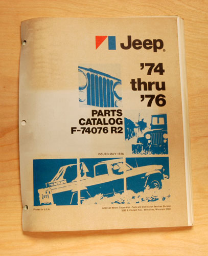 1974 Through 1976 AMC Jeep Parts Catalog Revision 1