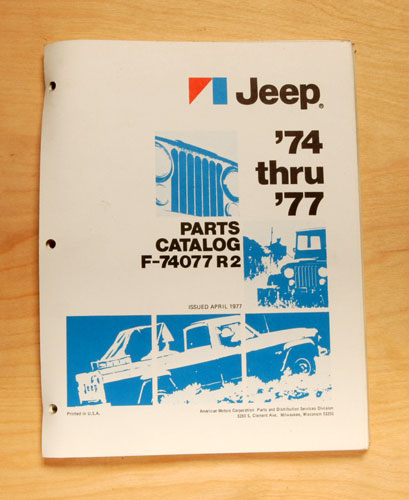 Parts Catalog For 1974 Through 1977  Jeep Revision 2